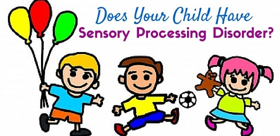 Sensory processing disorder or not