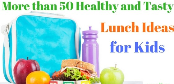 Healthy and tasty lunch ideas for kids
