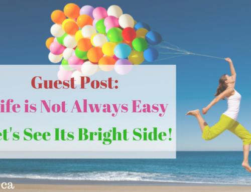 Guest Post: Life is Not Always Easy